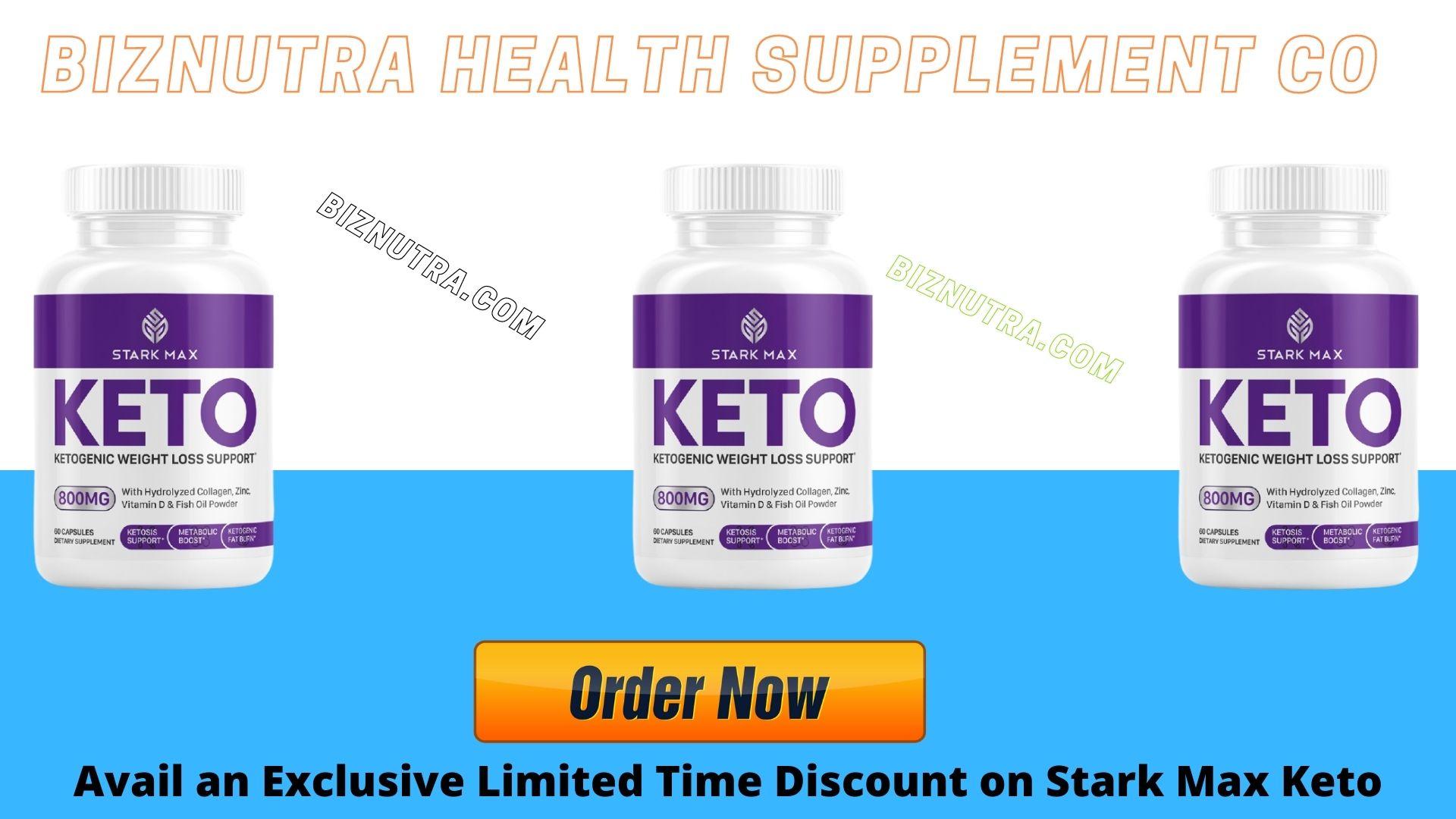 Stark Max Keto Advanced Weight Loss Pills [Scam & Legit] Order Now!