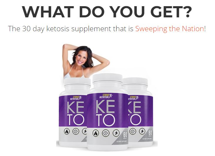 Strive Nutrition Keto [100%_Legit] Your Weight Loss With The #1 Keto Pills