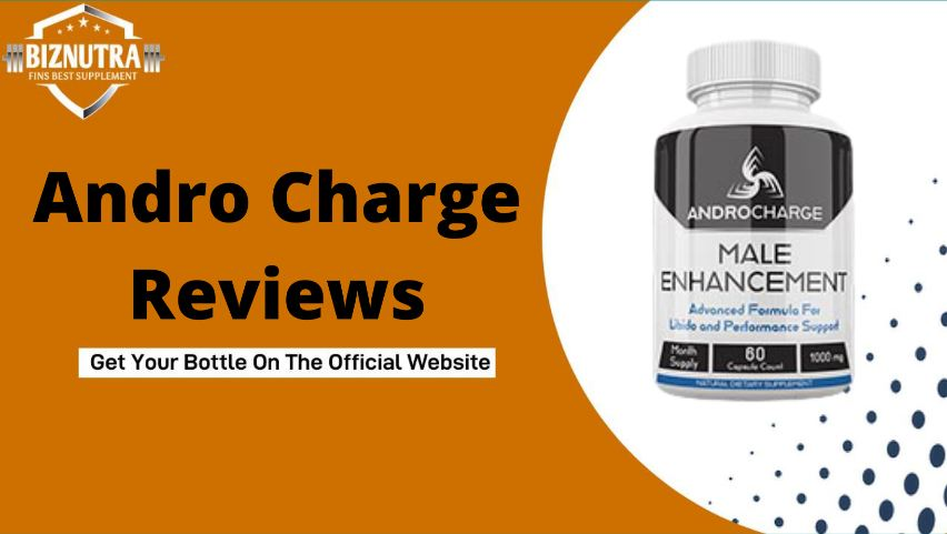 Andro Charge Male Enhancement Pills || Recharge Your Performances!