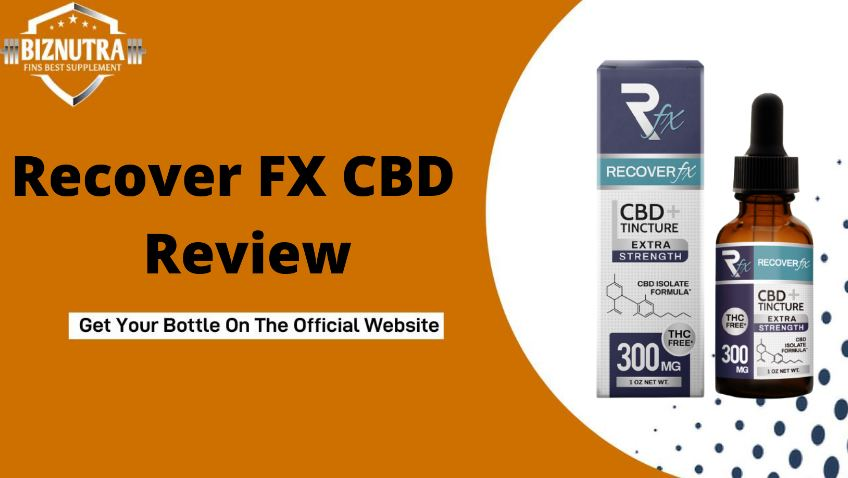 Recover FX CBD Oil [Pros & Cons] Reduced Anxiety & Depression!